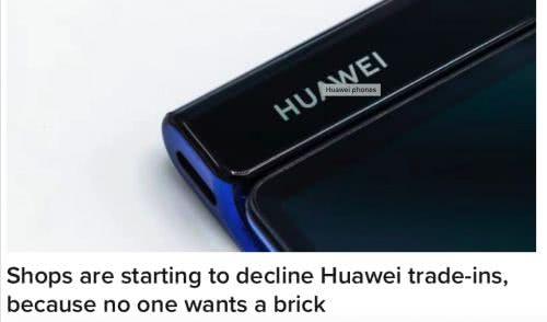 """心酸!华为手机被东南亚手机店集体抛售:担心没有Google Play而""""变砖"""""""