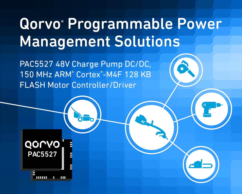 Qorvo新款适用于无刷直流电动工具的新型电源应用控制器(PAC?)具有突破性的集成水平和性能